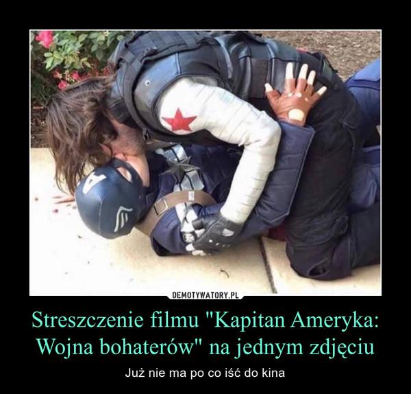 """Streszczenie filmu """"Kapitan Ameryka: Wojna bohaterów"""" na jednym zdjęciu – Już nie ma po co iść do kina"""