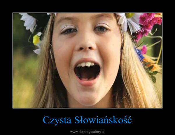 Czysta Słowiańskość –