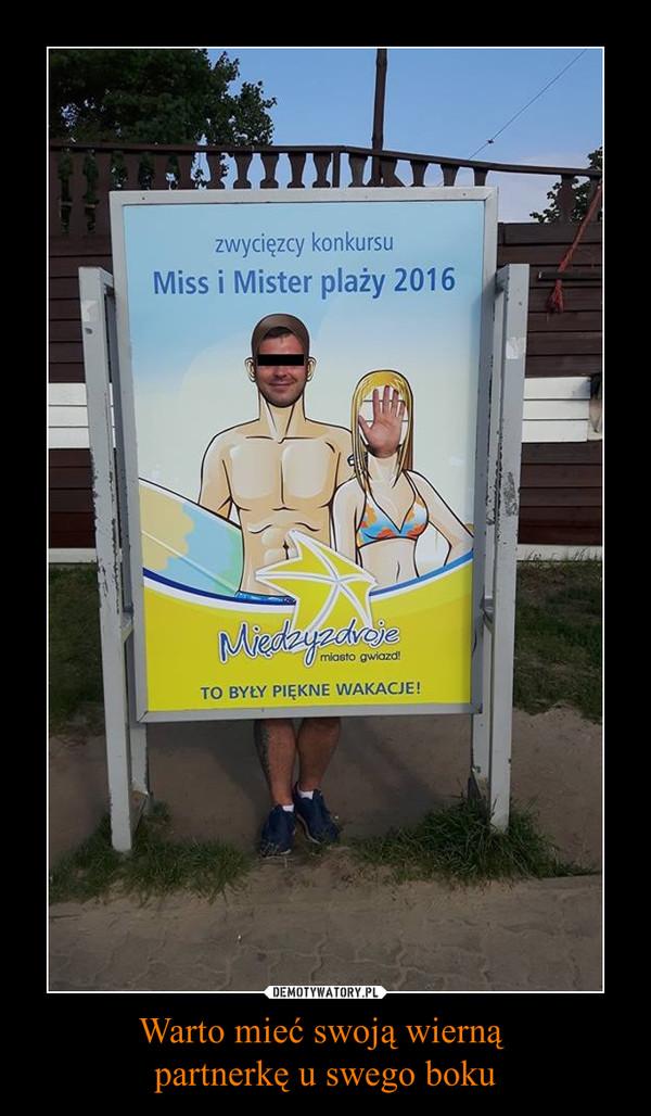 Warto mieć swoją wierną partnerkę u swego boku –  zwycięzcy konkursuMiss i Mister plaży 2016MiędzyzdrojeTO BYŁY PIĘKNE WAKACJE!