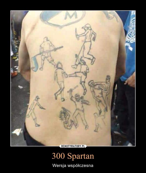 300 Spartan – Wersja współczesna