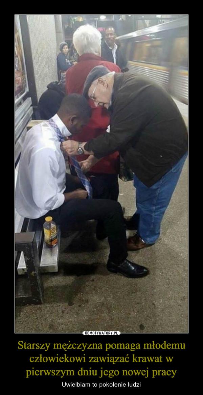 Starszy mężczyzna pomaga młodemu człowiekowi zawiązać krawat w pierwszym dniu jego nowej pracy – Uwielbiam to pokolenie ludzi