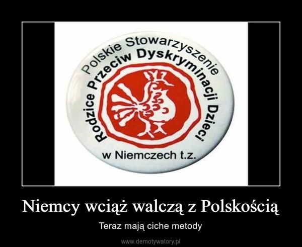 Niemcy wciąż walczą z Polskością – Teraz mają ciche metody