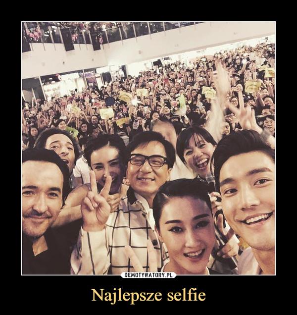 Najlepsze selfie –