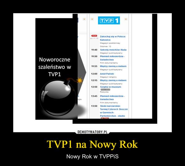 TVP1 na Nowy Rok – Nowy Rok w TVPPiS