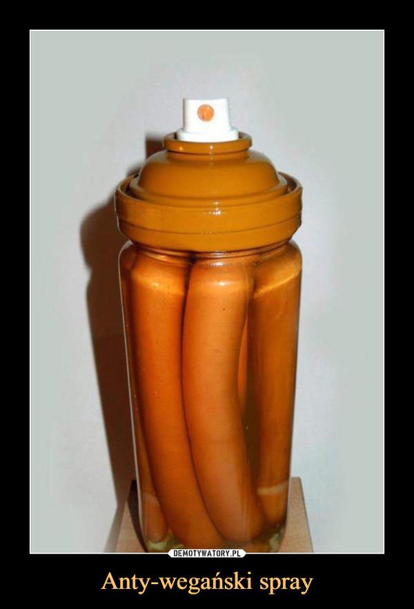 Anty-wegański spray –