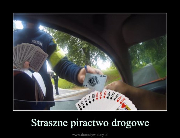 Straszne piractwo drogowe –