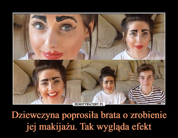 Dziewczyna poprosiła brata o zrobienie jej makijażu. Tak wygląda efekt –