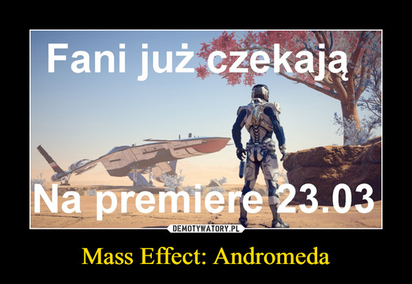 Mass Effect: Andromeda –