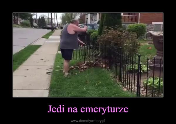 Jedi na emeryturze –