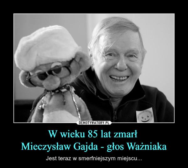 W wieku 85 lat zmarł Mieczysław Gajda - głos Ważniaka – Jest teraz w smerfniejszym miejscu...