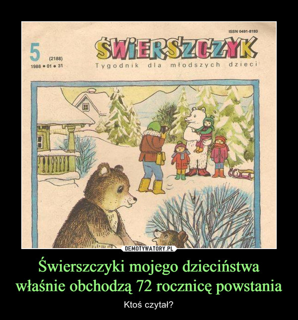 Świerszczyki mojego dzieciństwa właśnie obchodzą 72 rocznicę powstania – Ktoś czytał?