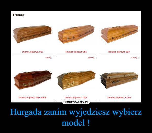 Hurgada zanim wyjedziesz wybierz model ! –