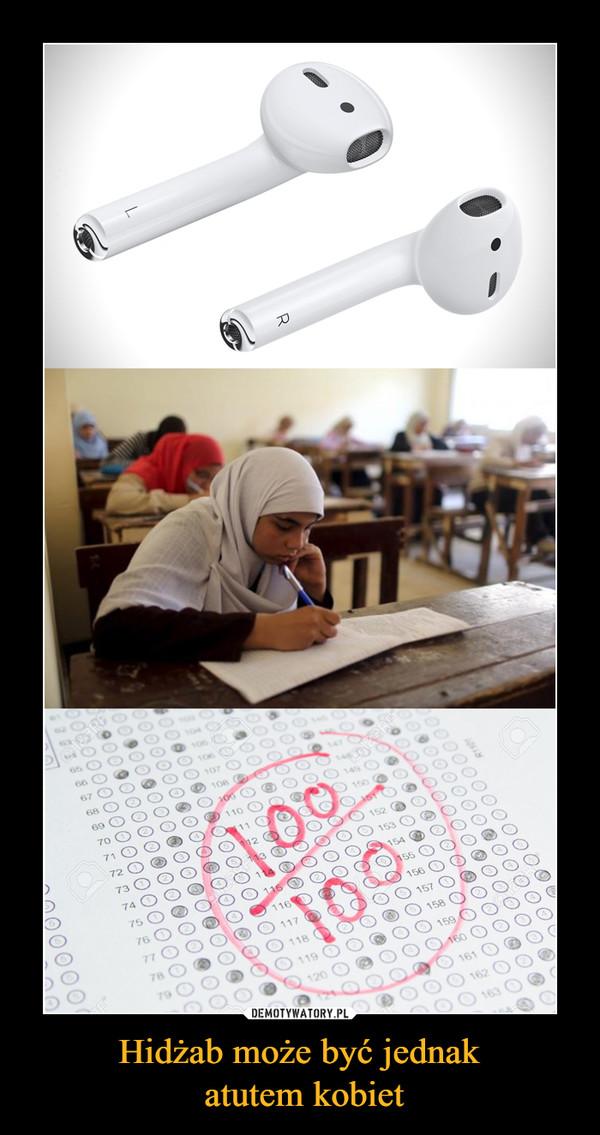 Hidżab może być jednak atutem kobiet –