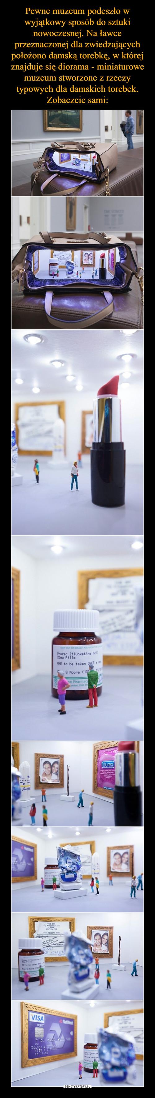 Pewne muzeum podeszło w wyjątkowy sposób do sztuki nowoczesnej. Na ławce przeznaczonej dla zwiedzających położono damską torebkę, w której znajduje się diorama - miniaturowe muzeum stworzone z rzeczy typowych dla damskich torebek. Zobaczcie sami:
