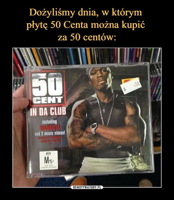 –  50 CENT IN DA CLUB