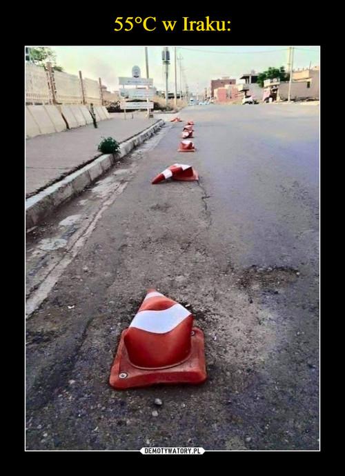 55°C w Iraku: