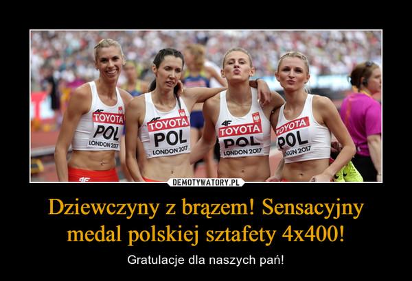 Dziewczyny z brązem! Sensacyjny medal polskiej sztafety 4x400! – Gratulacje dla naszych pań!