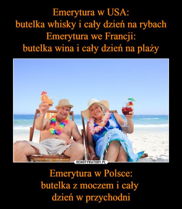 Emerytura w Polsce:butelka z moczem i cały dzień w przychodni –