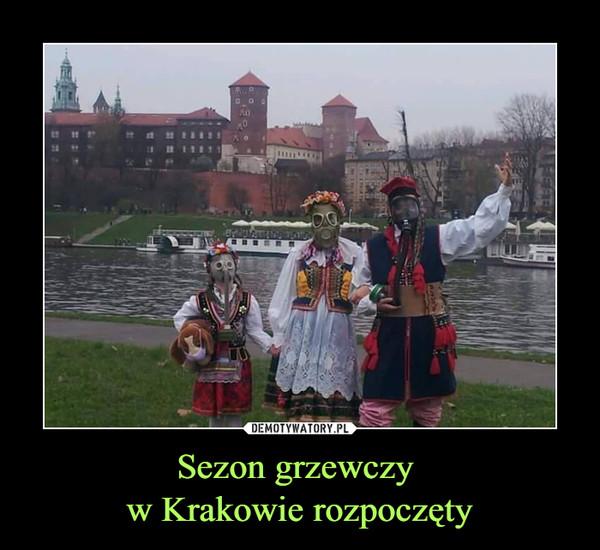 Sezon grzewczy w Krakowie rozpoczęty –