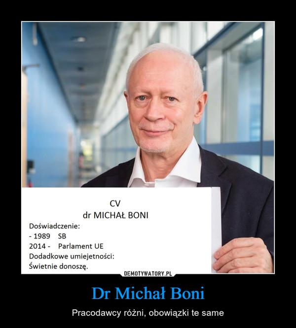 Dr Michał Boni – Pracodawcy różni, obowiązki te same