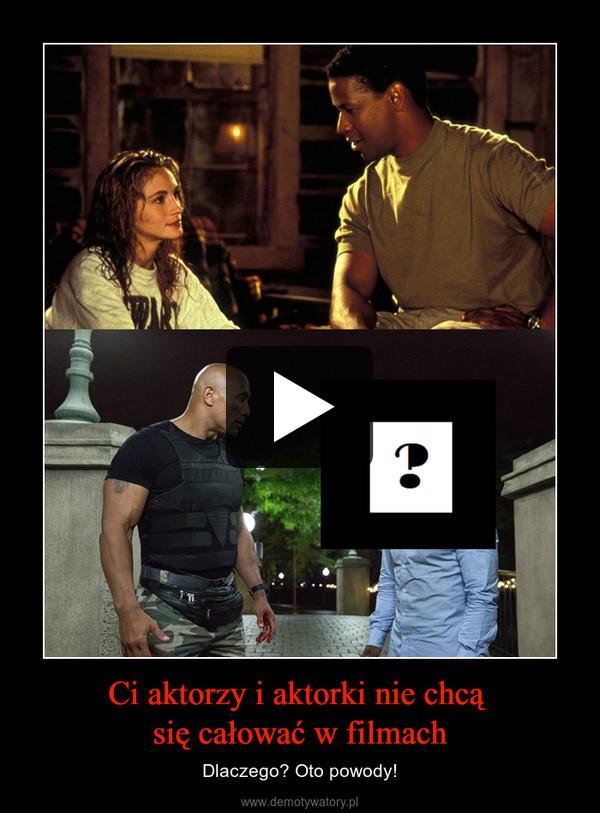Ci aktorzy i aktorki nie chcą się całować w filmach – Dlaczego? Oto powody!