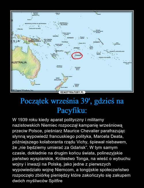 Początek września 39', gdzieś na Pacyfiku: