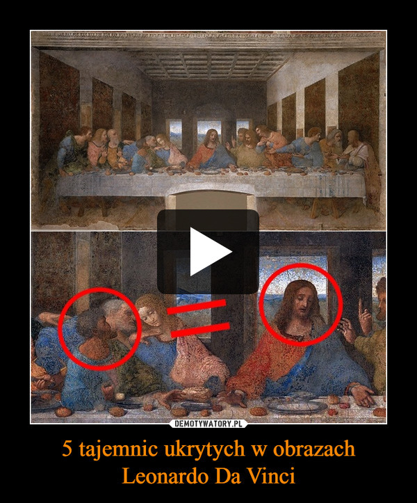 5 tajemnic ukrytych w obrazach Leonardo Da Vinci –