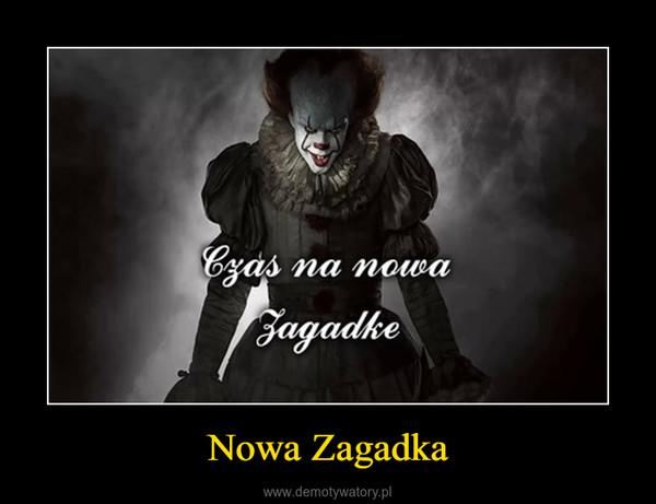 Nowa Zagadka –