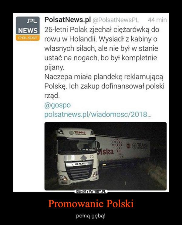 Promowanie Polski – pełną gębą!