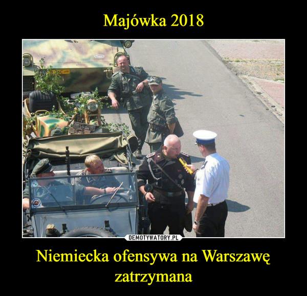 Niemiecka ofensywa na Warszawę zatrzymana –