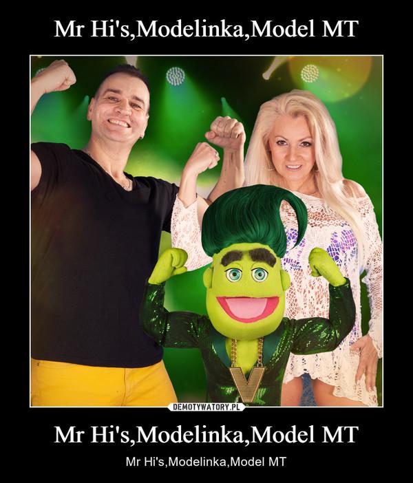 Mr Hi's,Modelinka,Model MT – Mr Hi's,Modelinka,Model MT