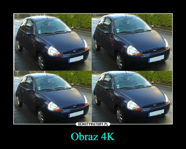 Obraz 4K –