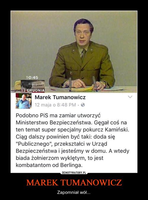 MAREK TUMANOWICZ