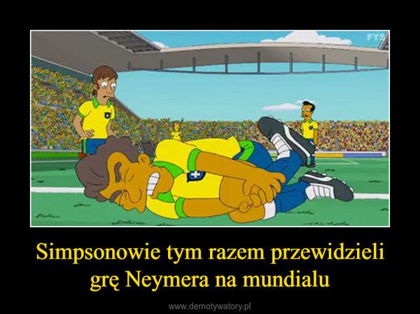 Simpsonowie tym razem przewidzieli grę Neymera na mundialu –