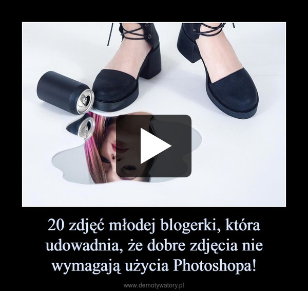 20 zdjęć młodej blogerki, która udowadnia, że dobre zdjęcia nie wymagają użycia Photoshopa! –