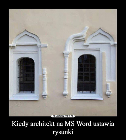 Kiedy architekt na MS Word ustawia rysunki