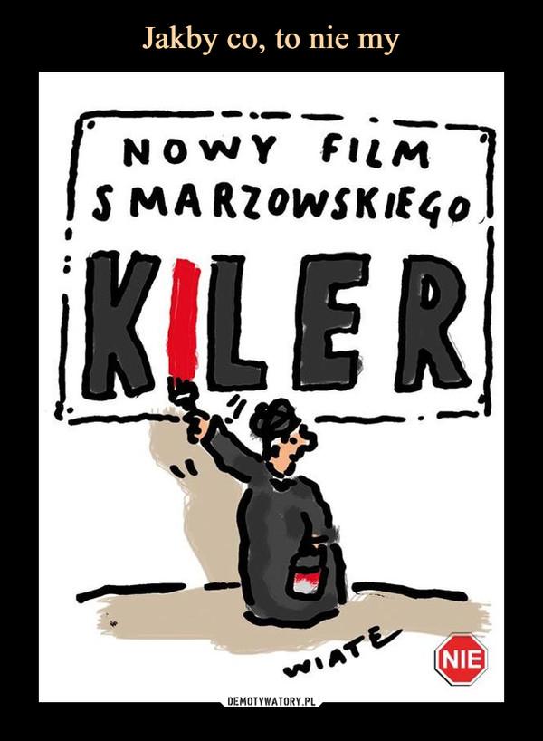 –  NOWY FILM SMARZOWSKIEGOKILER