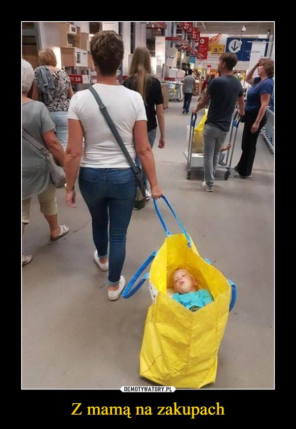 Z mamą na zakupach –