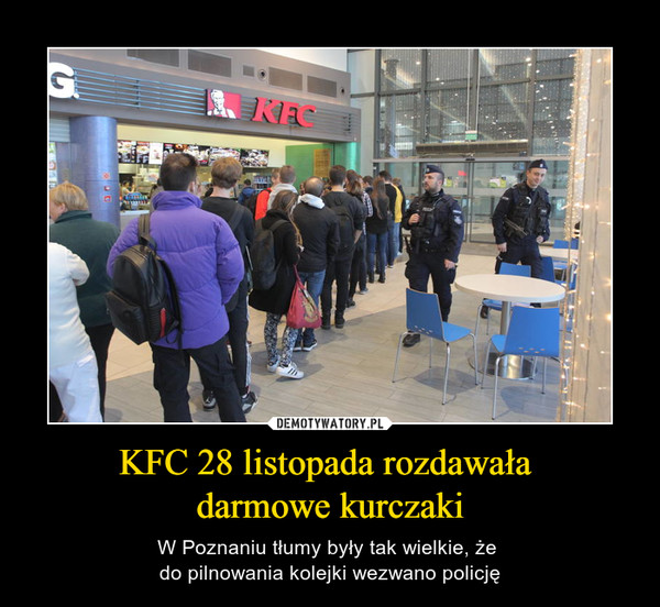 KFC 28 listopada rozdawała darmowe kurczaki – W Poznaniu tłumy były tak wielkie, że do pilnowania kolejki wezwano policję