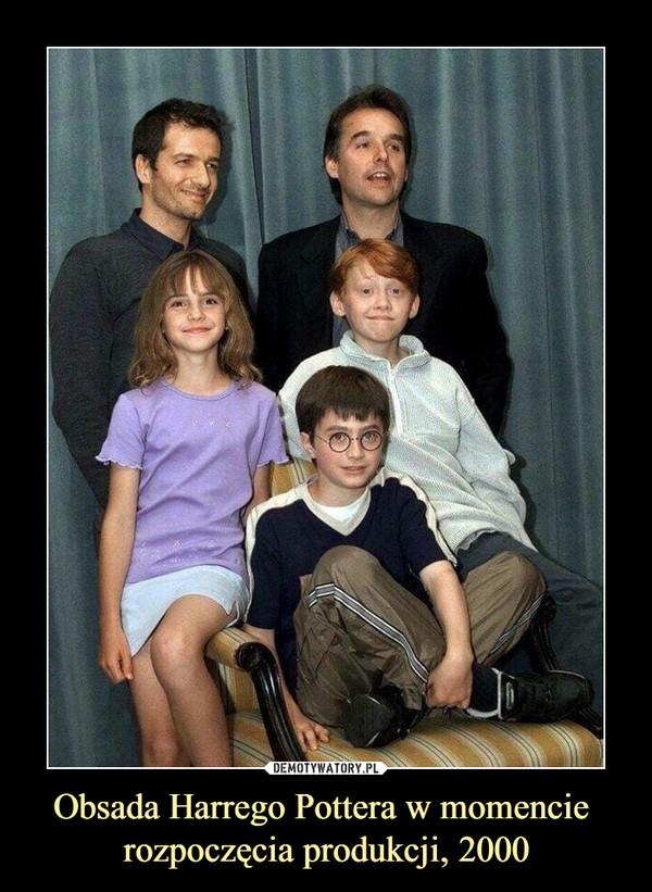 Obsada Harrego Pottera w momencie rozpoczęcia produkcji, 2000 –