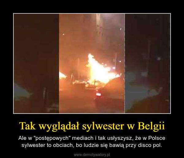 """Tak wyglądał sylwester w Belgii – Ale w """"postępowych"""" mediach i tak usłyszysz, że w Polsce sylwester to obciach, bo ludzie się bawią przy disco pol."""