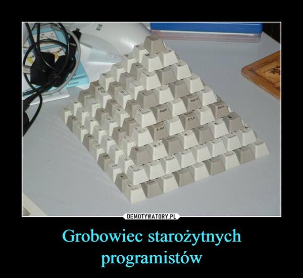 Grobowiec starożytnych programistów –