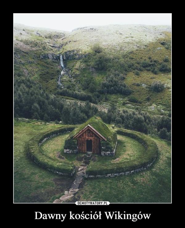 Dawny kościół Wikingów –