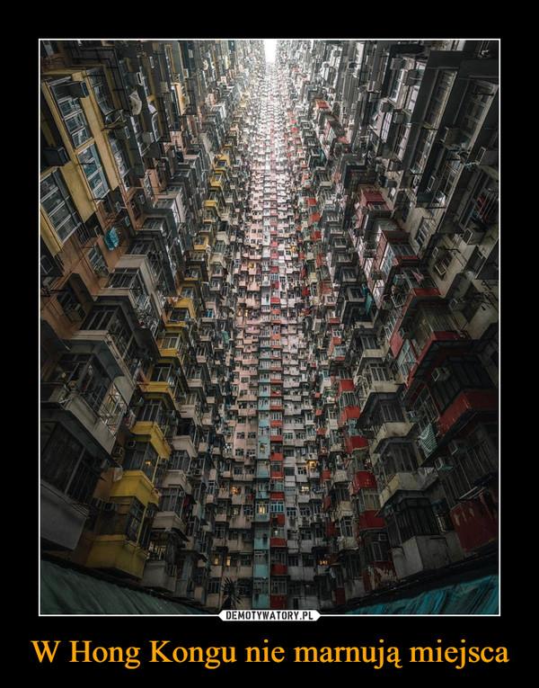 W Hong Kongu nie marnują miejsca –