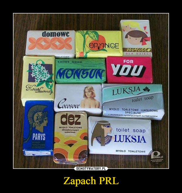 Zapach PRL –  domowe orange monsun for you cocosove luksja parys dez