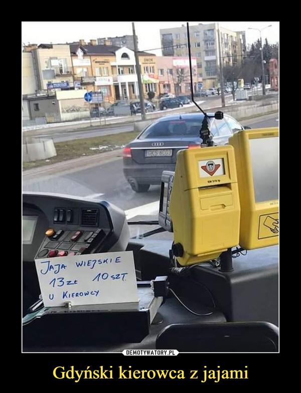 Gdyński kierowca z jajami –
