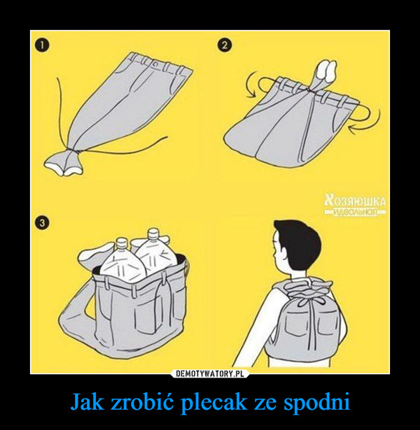 Jak zrobić plecak ze spodni –