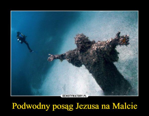 Podwodny posąg Jezusa na Malcie –