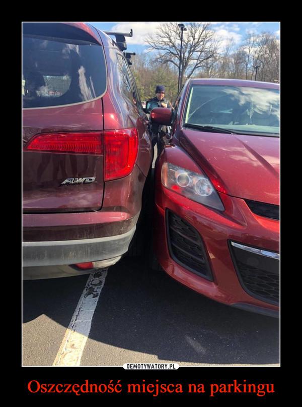 Oszczędność miejsca na parkingu –