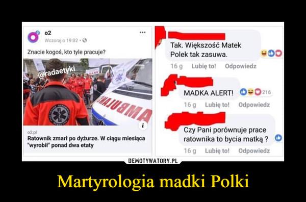 Martyrologia madki Polki –